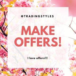 Make offers, I love them.